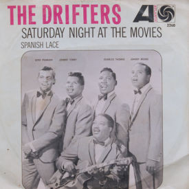 Drifters - Saturday Night At The Movies/Spanish Lace