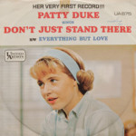 Patty Duke - Don't Just Stand There/Everything But Love