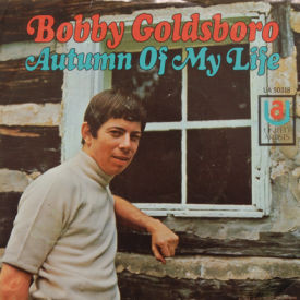 Bobby Goldsboro - Autumn Of My Life