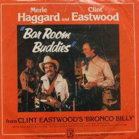 Merle Haggard And Clint Eastwood - Bar Room Buddies