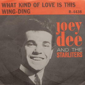 Joey Dee And The Starliters - What Kind Of Love Is This