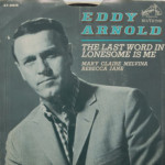 Eddy Arnold - The Last Word In Lonesome Is Me