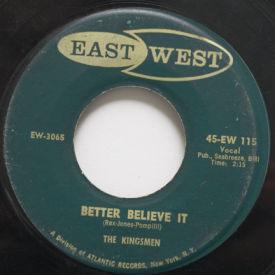 Kingsmen - Better Believe It/Week End