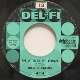 Ritchie Valens - In A Turkish Town/That's My Little Suzie