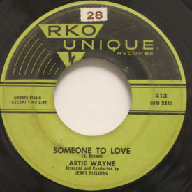 Artie Wayne - Someone To Love/Sign Your Name With Love