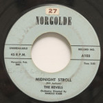 Revels - Midnight Stroll/Talking To My Heart