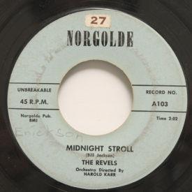 Revels - Midnight Stroll/Talking To My Heart