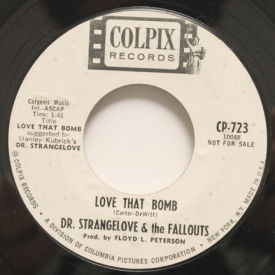 Dr. Strangelove & The Fallouts - Love That Bomb