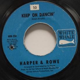 Harper & Rowe - Keep On Dancin'/On The Roof Top