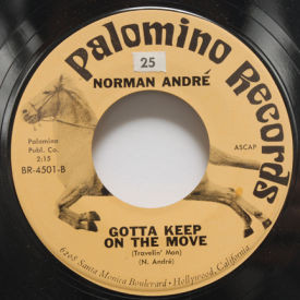 Norman Andre - Big Rig Man/Gotta Keep On The Move