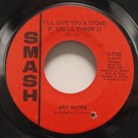 Art Wayne - The Rainbow Song/I'll Give You A Stone