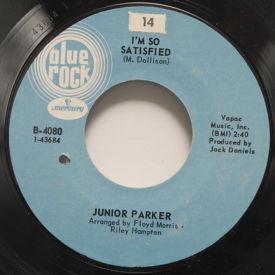 Junior Parker - I'm So Satisfied