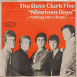 Dave Clark Five - Nineteen Days/Sitting Here Baby