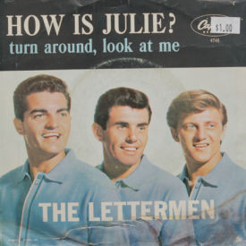 Letterman - How Is Julie?/Turn Around, Look Ati Me