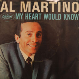 Al Martino - My Heart Would Know/Hush Hush Sweet Charlotte