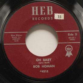Bob Homan - Oh Baby/Rainbow