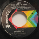 Frankie Coe - Little Bitty Pretty One/Once There Was A Man