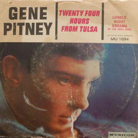 Gene Pitney - Twenty Four Hours From Tulsa/Lonely Night Dreams