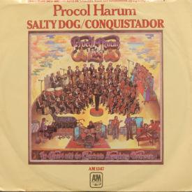 Procol Harum - Salty Dog/Conquistador