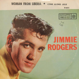 Jimmie Rodgers - Woman From Liberia/Come Along Julie