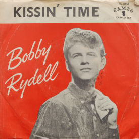 Bobby Rydell - You'll Never Tame Me/Kissin' Time