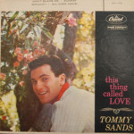 Tommy Sands - This Thing Called Love