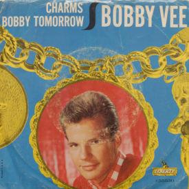 Bobby Vee - Charms/Bobby Tomorrow