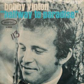 Bobby Vinton - Halfway To Paradise/(My Little) Christie
