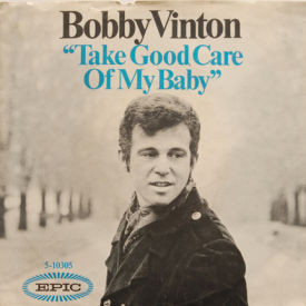 Bobby Vinton - Take Good Care Of My Baby