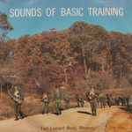 Various - Sounds Of Basic Training, Fort Leonard Wood, MO