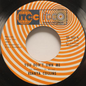 Keanya Collins - You Don't Own Me