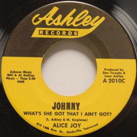 Alice Joy - Johnny, What's She Got That I Ain't Got?