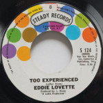 Eddie Lovette - Too Experienced/You're My Girl