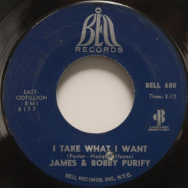 James & Bobby Purify - I Take What I Want