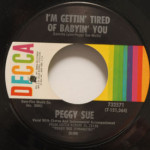 Peggy Sue - I'm Gettin' Tired Of Babyin' You