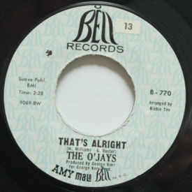 O'Jays - Don't you Know A True Love/That's Alright